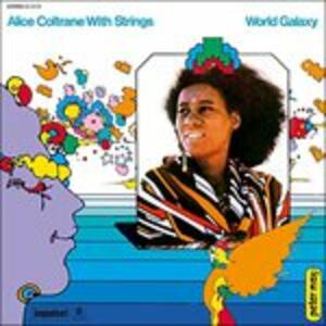 World Galaxy - Vinile LP di Alice Coltrane