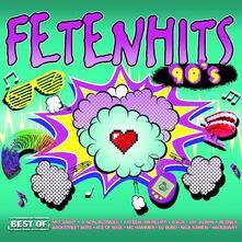 Fetenhits 90s. Best of - CD Audio