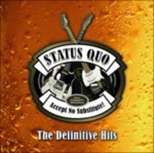 Accept No Substitute. The Definitive Hits - Vinile LP di Status Quo