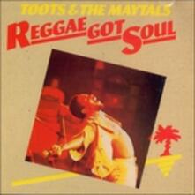 Reggae Got Soul (Expanded) - Vinile LP di Toots,Maytals