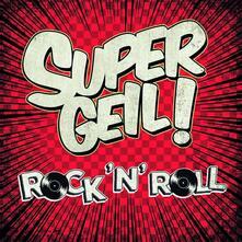 Supergeil!-Rock 'n' Roll - CD Audio