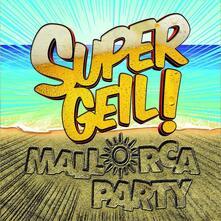 Supergeil! Mallorca Party - CD Audio