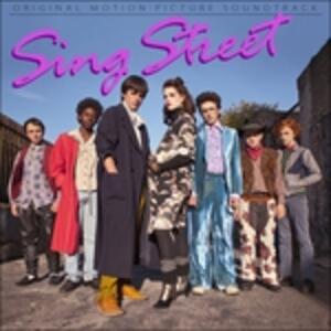 Sing Street (Colonna Sonora) - Vinile LP