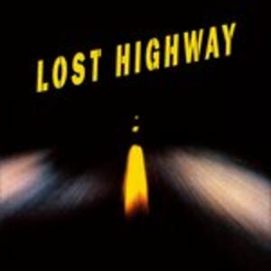 Lost Highway (Colonna Sonora) - Vinile LP