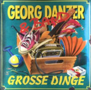 Grosse Dinge - Vinile LP di Georg Danzer