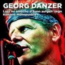 Lass Mi Amoi No D'sunn - CD Audio di Georg Danzer