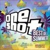 One Shot. Best of Summer 2016