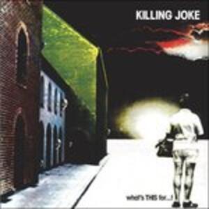 What's This for - Vinile LP di Killing Joke