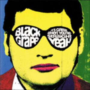 It's Great When You're Straight... Yeah - Vinile LP di Black Grape