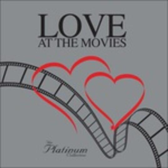 Love at the Movies. The Platinum Cinema Love Theme (Box Set) - CD Audio