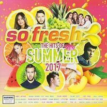So Fresh. Summer 2017 - CD Audio
