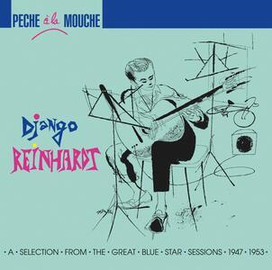Peche A La Mouche - Vinile LP di Django Reinhardt