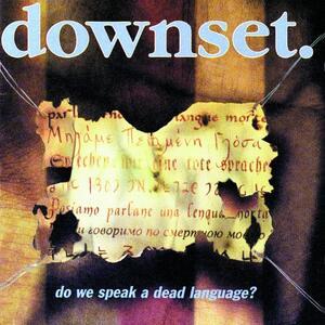 Do We Speak A Dead - Vinile LP di Downset
