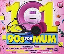 101 90s For Mum - CD Audio