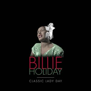 Classic Lady Day - Vinile LP di Billie Holiday
