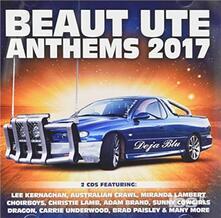 Beaut Ute Anthems 2017 - CD Audio
