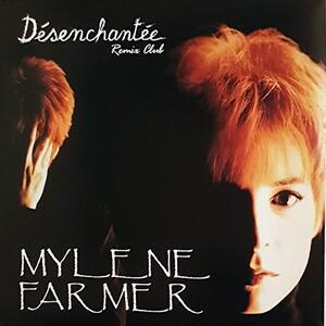 Desenchantee - Vinile LP di Mylène Farmer