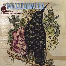 Rebel, Sweetheart - CD Audio di Wallflowers