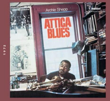 Attica Blues - CD Audio di Archie Shepp