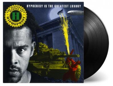 Hypocrisy Is the Greatest Luxury - Vinile LP di Disposable Heroes of the Hypocrisy