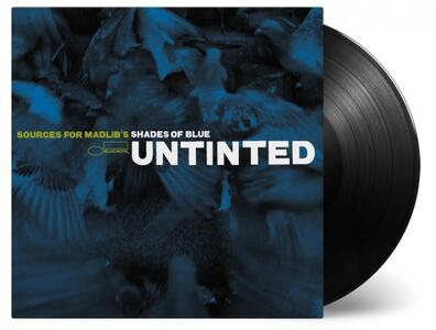 Untinted. Sources for Madlib's Shades of Blue - Vinile LP - 2