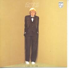 C'est la vie (Import) - CD Audio di Johnny Hallyday