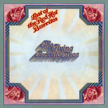 Last of the Red Hot Burritos - CD Audio di Flying Burrito Brothers