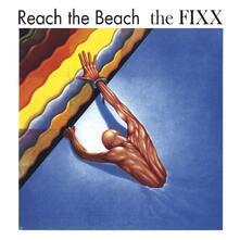 Reach the Beach - CD Audio di Fixx