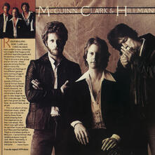 Mcguinn, Clark & Hillman - CD Audio di Gene Clark,Chris Hillman,Roger McGuinn
