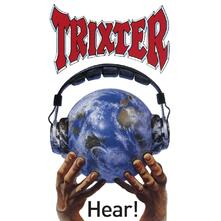 Hear! - CD Audio di Trixter
