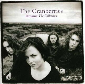 Vinile Dreams. The Collection Cranberries