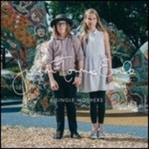 Single Mothers - Vinile LP di Justin Townes Earle