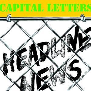 Headline News - Vinile LP di Capital Letters