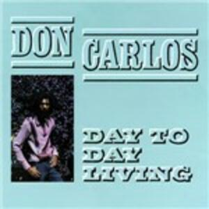 Day to Day Living - Vinile LP di Don Carlos