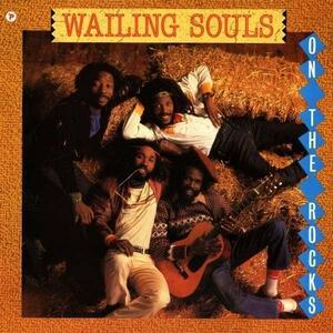 On the Rocks - Vinile LP di Wailing Souls