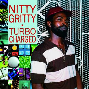Turbo Charged - Vinile LP di Nitty Gritty
