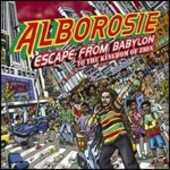 Vinile Escape from Babylon to the Kingdom of Zion Alborosie