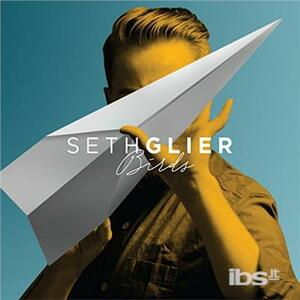 Birds - Vinile LP di Seth Glier