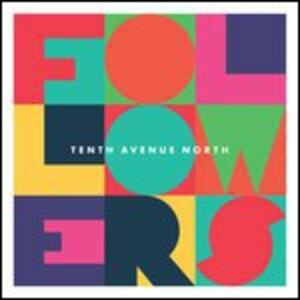 Followers - Vinile LP di Tenth Avenue North