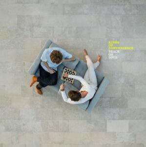Vinile Peace or Love Kings of Convenience