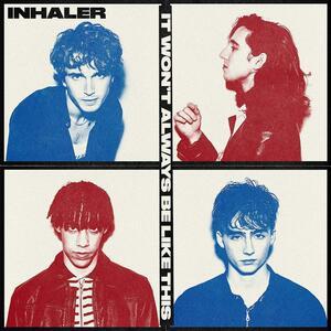 CD It Won't Always Be Like... Inhaler