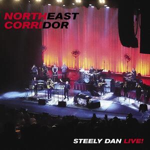 CD Northeast Corridor. Live Steely Dan
