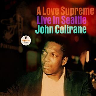 CD A Love Supreme. Live in Seattle John Coltrane