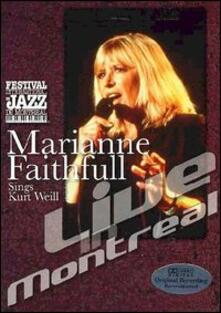 Marianne Faithfull Sings Kurt Weill. Live In Montreal - DVD
