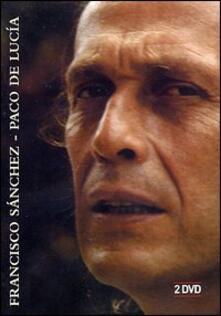 Paco De Lucia. Francisco Sanchez (2 DVD) - DVD