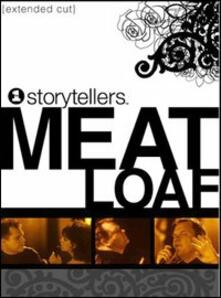 Meat Loaf. Storytellers (DVD) - DVD di Meat Loaf