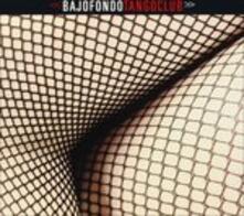 Bajofondo Tangoclub - CD Audio