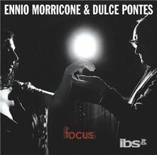 Focus - CD Audio di Ennio Morricone,Dulce Pontes