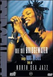 Dee Dee Bridgewater Sings Kurt Wail. Live at North Sea Jazz - DVD