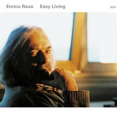 Easy Living - CD Audio di Enrico Rava